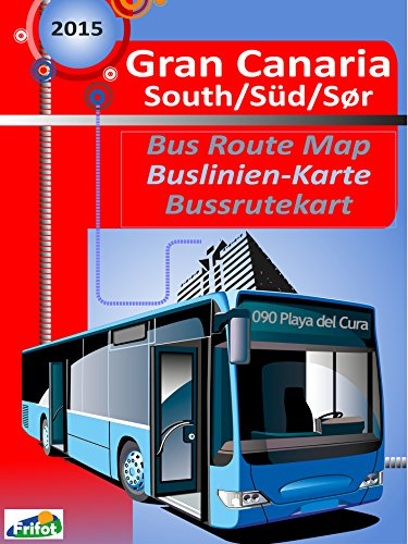 Gran Canaria South Bus Map / Gran Canaria Süd Buslinien-Karte (English Edition)