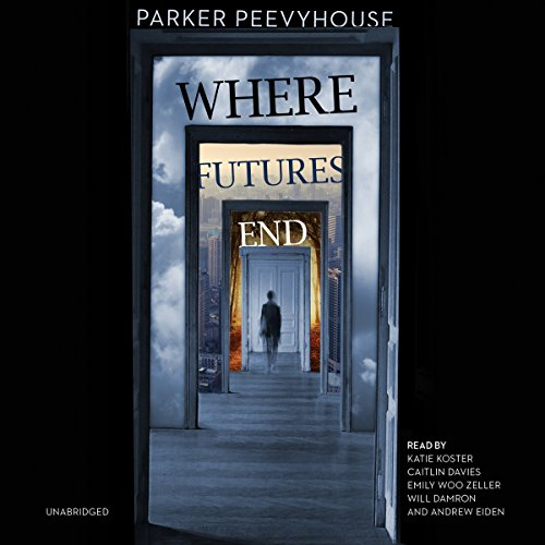 Where Futures End audiobook cover art