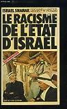 Le Racisme de l'État d'Israël - Ligue israélienne des droits de l'homme et du citoyen (Collection Vérités)