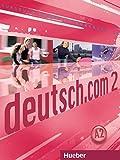 DEUTSCH.COM 2 Kursbuch (alum.): Kursbuch 2: Vol. 2
