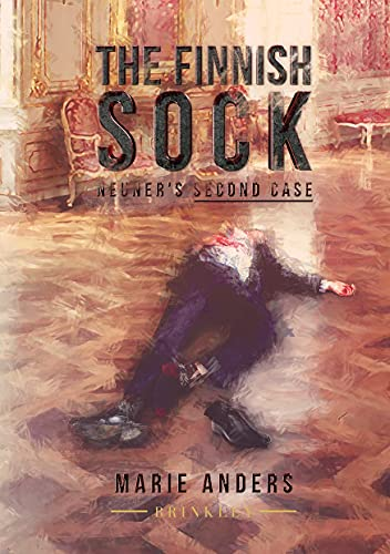 Front cover for the book The Finnish Sock: Inspected Neuner's Second Case by Marie Anders
