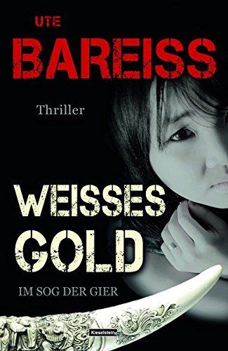 Image of Weisses Gold: Im Sog der Gier