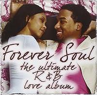 Forever Soul-Ultimate R&B Love Album
