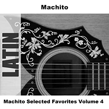 Machito Selected Favorites Volume 4
