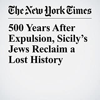 500 Years After Expulsion, Sicily's Jews Reclaim a Lost History cover art