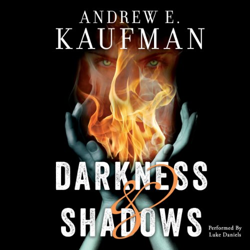 Darkness & Shadows audiobook cover art