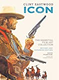 Clint Eastwood: Icon: The Essential Film Art Collection
