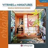 Vitrines et miniatures - Nouvelle invitation aux voyages - 2ème édition