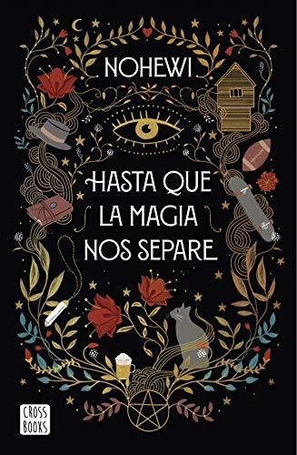 Hasta que la magia nos separe (Crossbooks)