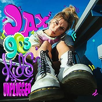 90s Kids (Unplugged)