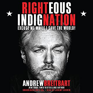 Righteous Indignation     Excuse Me While I Save the World              Auteur(s):                                                                                                                                 Andrew Breitbart                               Narrateur(s):                                                                                                                                 Jeremy Guskin                      Durée: 7 h et 30 min     19 évaluations     Au global 4,7