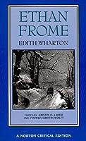 Ethan Frome (Norton Critical Editions) by Edith Wharton(1994-12-17)