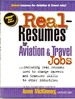 Real-Resumes for Aviation & Travel Jobs (Real-Resumes Series) by [Anne McKinney]