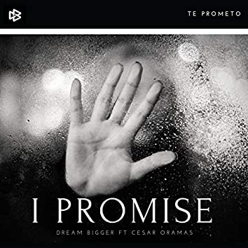 I Promise (feat. Cesar Oramas)