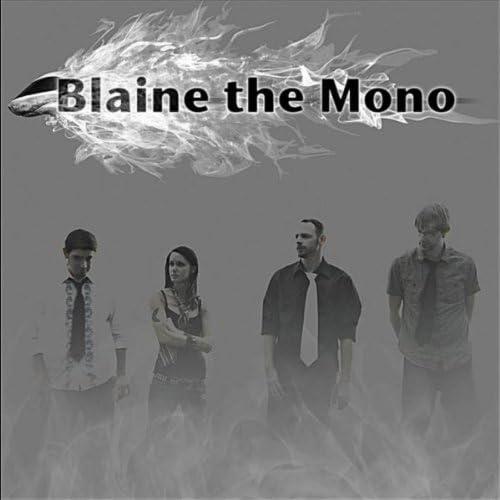 Blaine the Mono