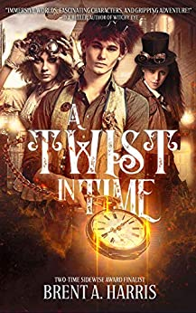 A Twist in Time by [Brent A. Harris]