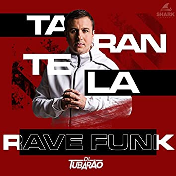 Tarantela Rave Funk