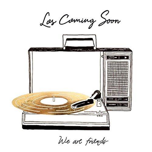 Los Coming Soon