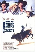 Pop Culture Graphics My Heroes Have Always Been Cowboys Poster 27x40 Scott Glenn Kate Capshaw Ben Johnson