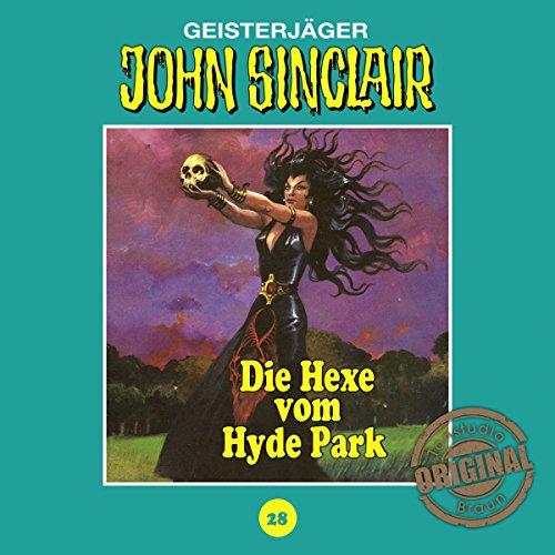 Die Hexe vom Hyde Park (John Sinclair - Tonstudio Braun Klassiker 28) Titelbild