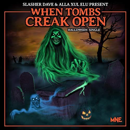 When Tombs Creak Open (feat. Alla Xul Elu) [Explicit]