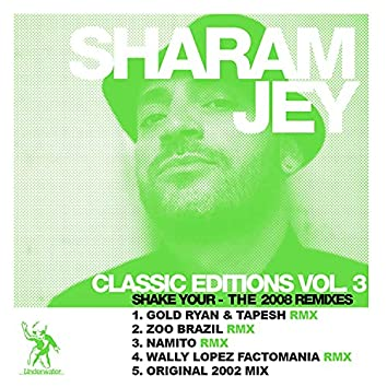 Shake Your... The 2008 Remixes