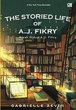 Kisah Hidup A.J. Fikry (The Storied Life of A.J. Fikry) (Indonesian Edition)