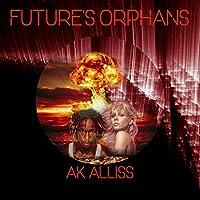 Future's Orphans (Ouroboros Cycle)