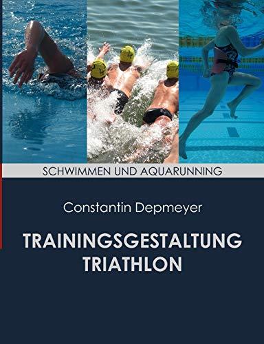 Trainingsgestaltung Triathlon - Schwimmen und Aquarunning