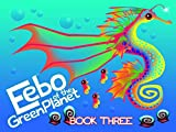 Eebo of the Green Planet - Book Three (English Edition)