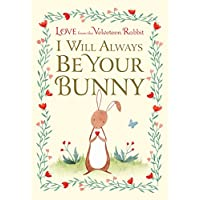 I Will Always Be Your Bunny: Love From the Velveteen Rabbit (Hardcover)