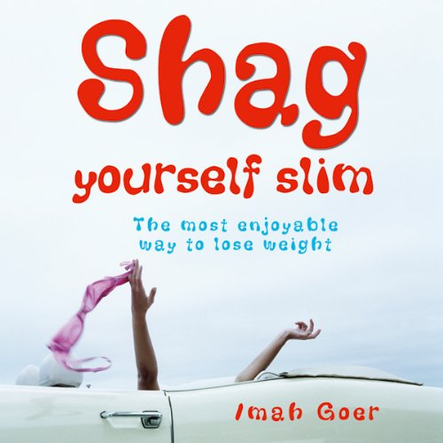 Shag Yourself Slim audiobook cover art