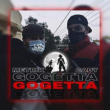 Gogetta (feat. Metrik & Cady)
