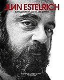 Juan Estelrich, el eslabón necesario del cine español (EDICIONES ESPECIALES)