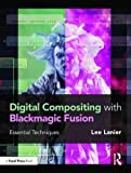 Lanier, L: Digital Compositing with Blackmagic Fusion
