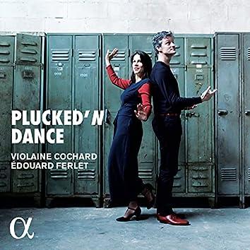 Plucked'N Dance
