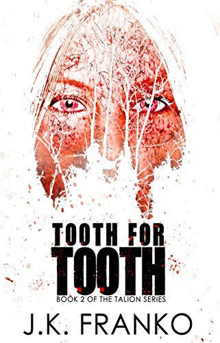 Tooth for Tooth: (Talion Series, Book 2)
