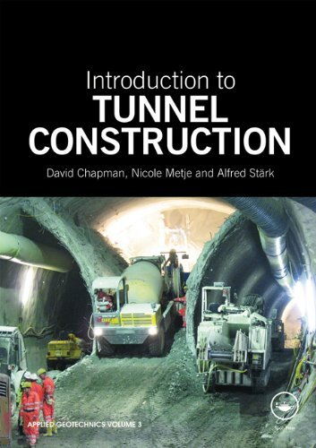 Introduction to Tunnel Construction (Applied Geotechnics) by David Chapman (2010-07-09)