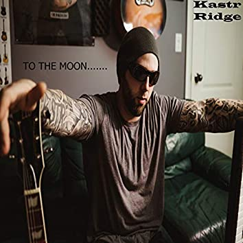 To the Moon......(Acoustic)
