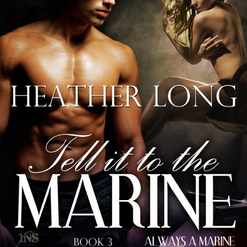 Tell It to the Marine audiobook cover art