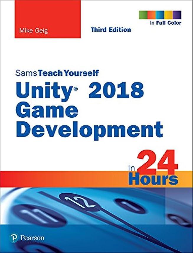 お客様バンケットエコーUnity 2018 Game Development in 24 Hours, Sams Teach Yourself (English Edition)