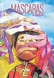 Mascaras De Carnaval / The Masks of Carnival (Artes De Mexico / Arts of Mexico)