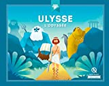 Ulysse l'Odyssée - Quelle Histoire Editions - 13/03/2019