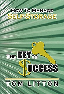 The Key To Success: How To Manage Self Storage