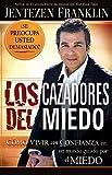 Los Cazadores del Miedo (Spanish Edition)