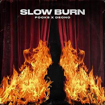 Slow Burn (feat. Deono)