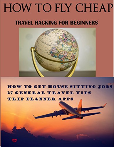 How To Fly Cheap: Travel Hacking For Beginners