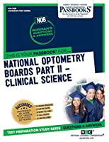 National Optometry Boards (NOB) Part II Clinical Science