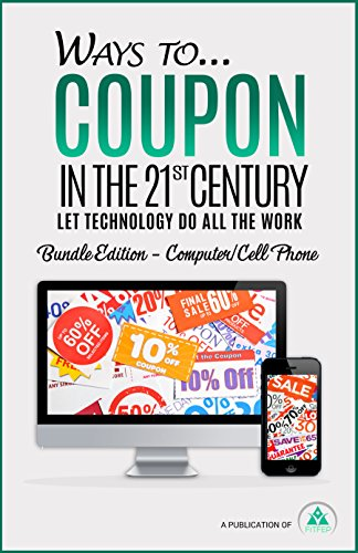 Ways to...Coupon in the 21st Century - Bundle Edition - Computer/Cell...