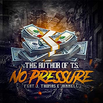No Pressure (feat. J. Thomas & Jannell)